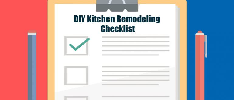 Good DIY Kitchen Remodel Checklist
